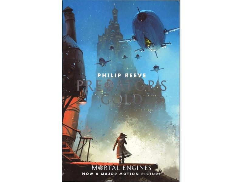 Philip Reeve - Predators Gold