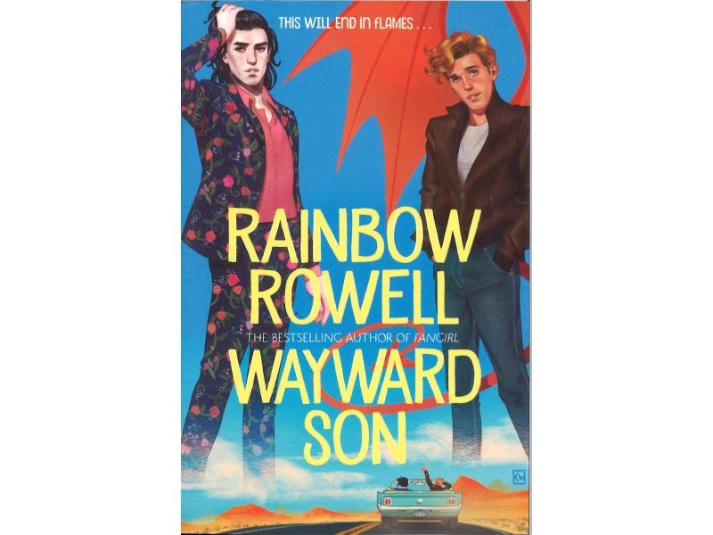 Rainbow Cowell - Wayward Son