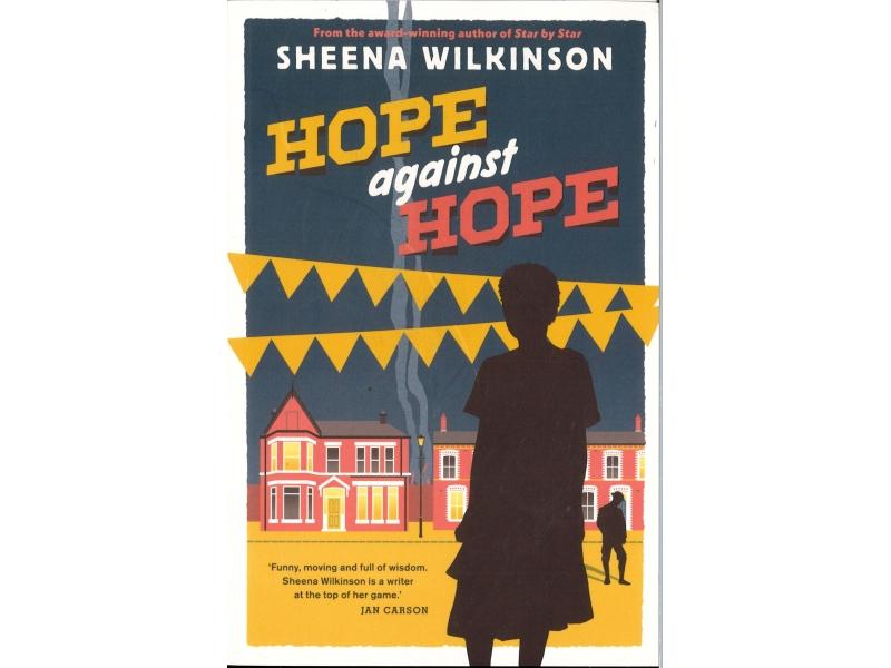 Sheena Wilkinson - Hope Against Hope