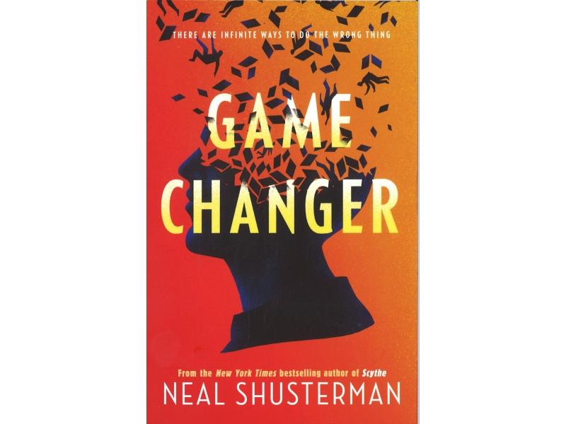 Neal Shusterman - Game Changer