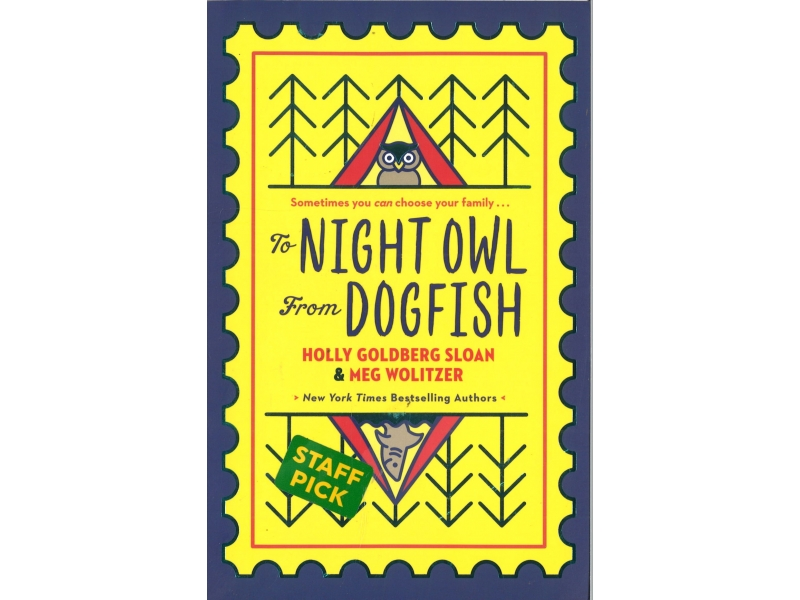 Holly Goldberg Sloan & Meg Wolitzer - To Night Owl From Dogfish