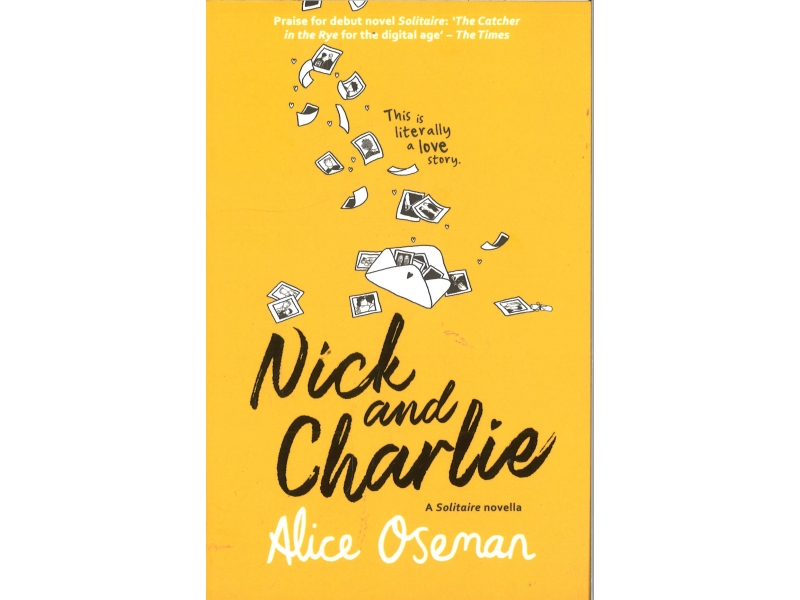 Alice Oseman - Nick And Charlie