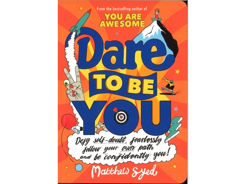 Matthew Syed - Dare To Be You