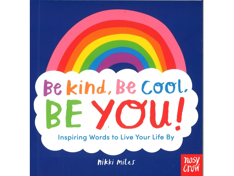 Nikki Miles - Be Kind, Be Cool, Be You!
