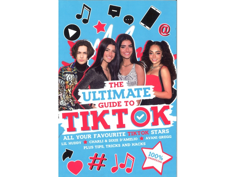 The Ultimate Guide To Tiktok