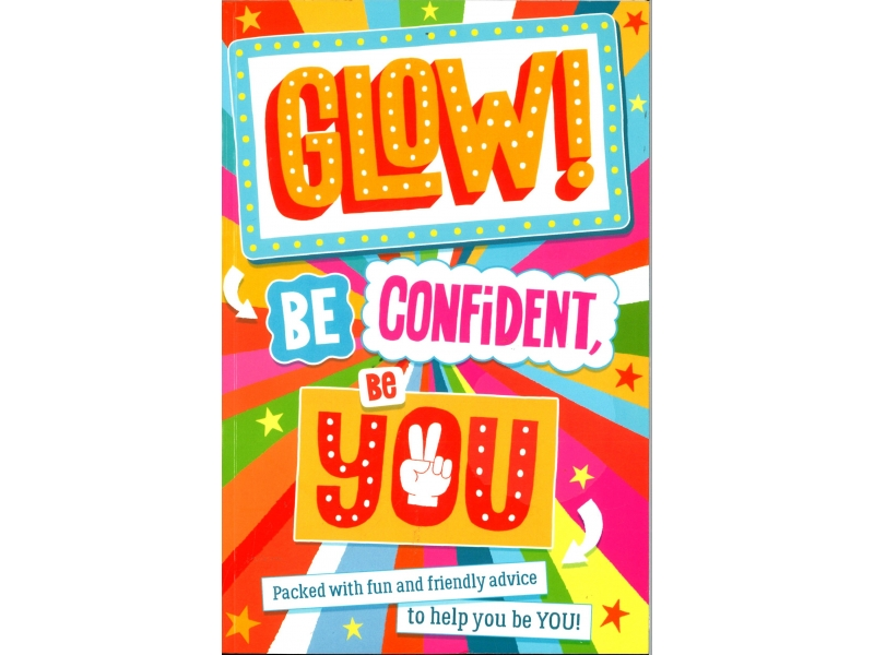 Sara Conway - Glow! Be Confident, Be You