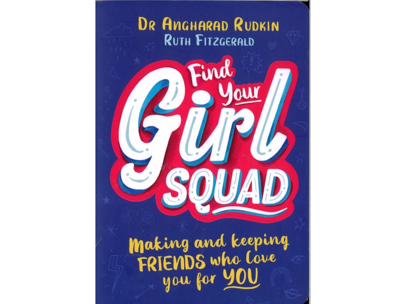 Dr Angharad Rudkin & Ruth Fitzgerald - Find Your Girl Squad