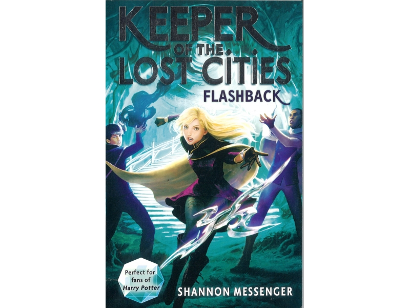 Shannon Messenger Book 7 - Keeper Of The Lost Cities - Flashback