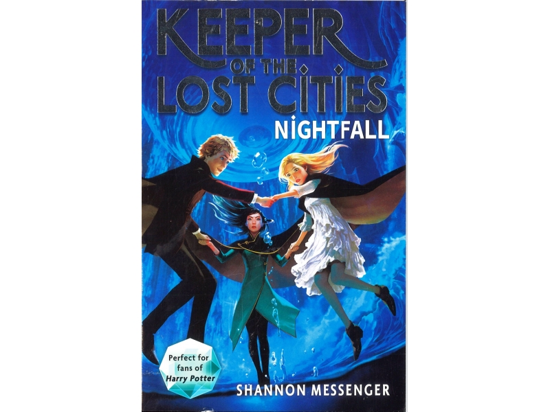 Shannon Messenger Book 6 - Keeper Of The Lost Cities - Nightfall