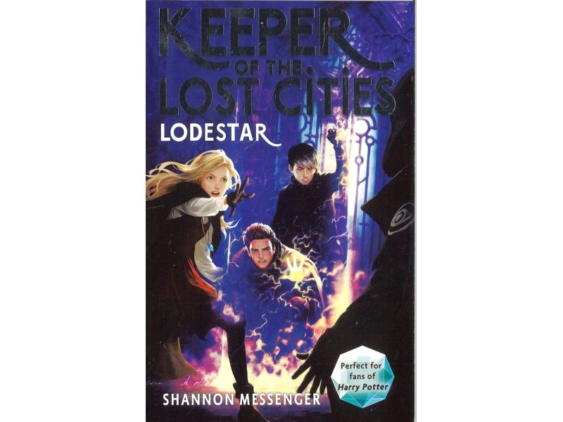 Shannon Messenger Book 5 - Keeper Of The Lost Cities - Lodestar
