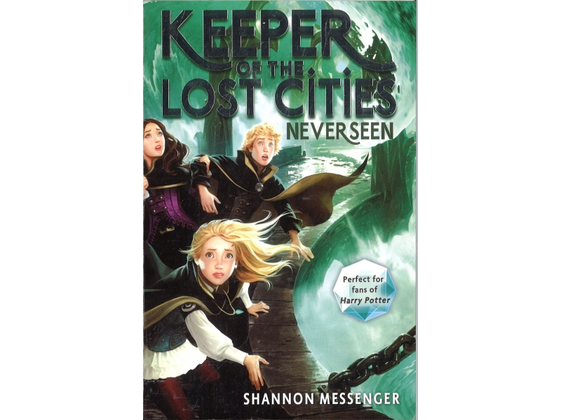 Shannon Messenger Book 4 - Keeper Of The Lost Cities - Never Seen