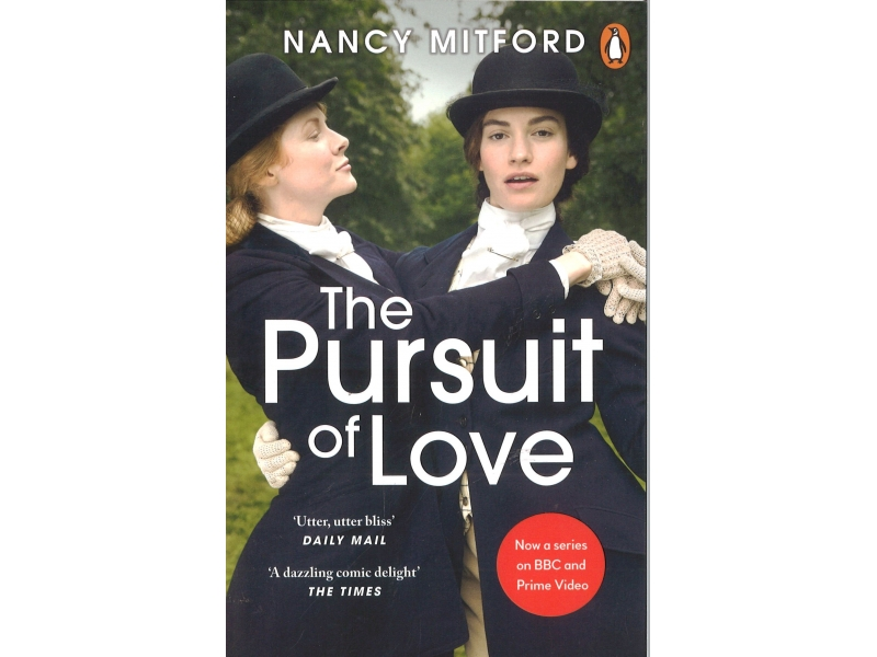 Nancy Mitford - The Pursuit Of Love