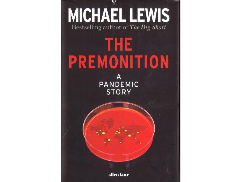 Michael Lewis - The Premonition
