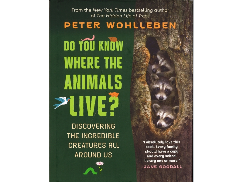Peter Wohlleben - Do You Know Where The Animals Live?
