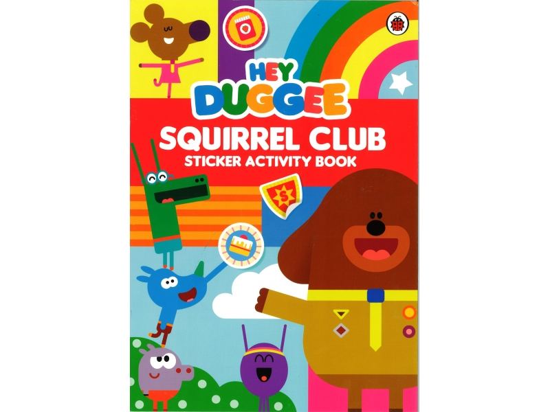 Hey Duggee - Squirrel Club Sticker Activity Book