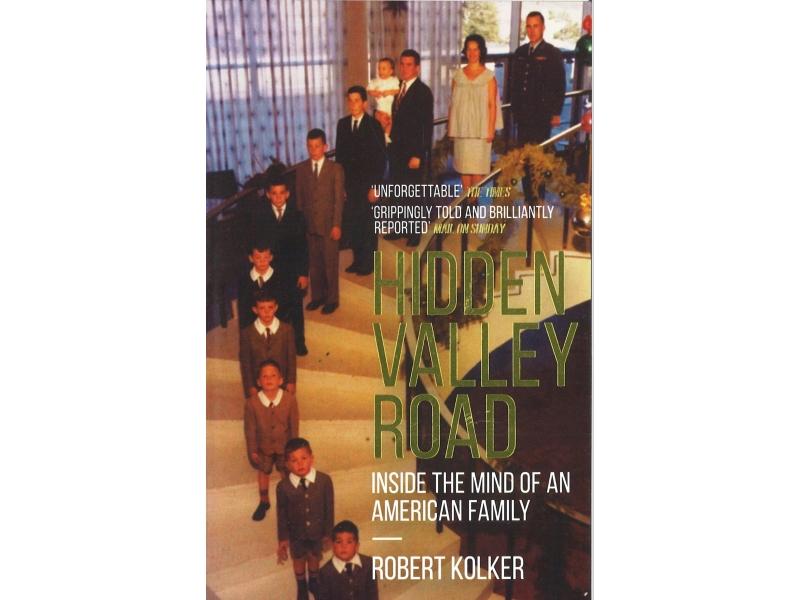 Robert Kolker - Hidden Valley Road