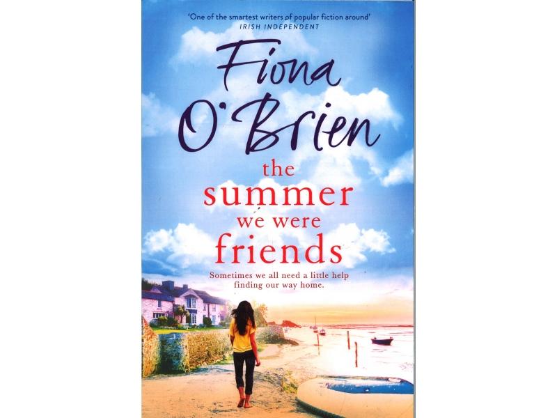 Fiona O' Brien - The Summer We Were Friends