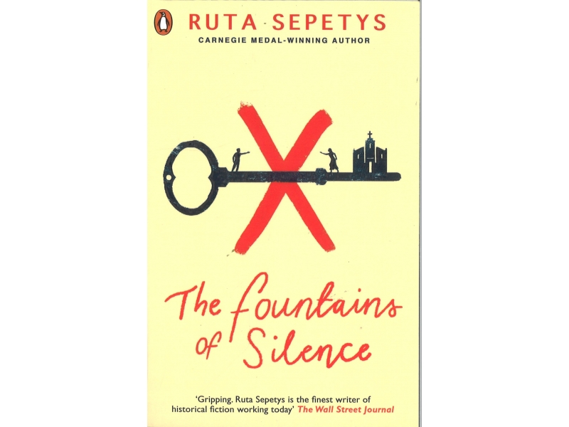 Ruta Sepetys - The Fountain Of Silence