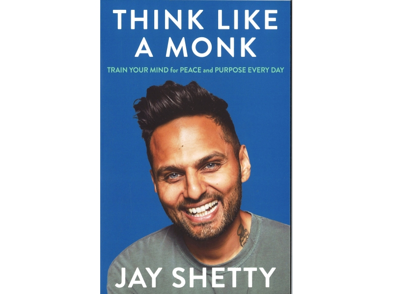 Jay Shetty - Think Like A Monk