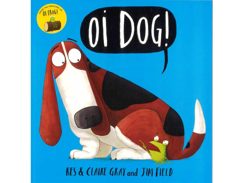 Kes Claire Gray And Jim Field - Oi Dog