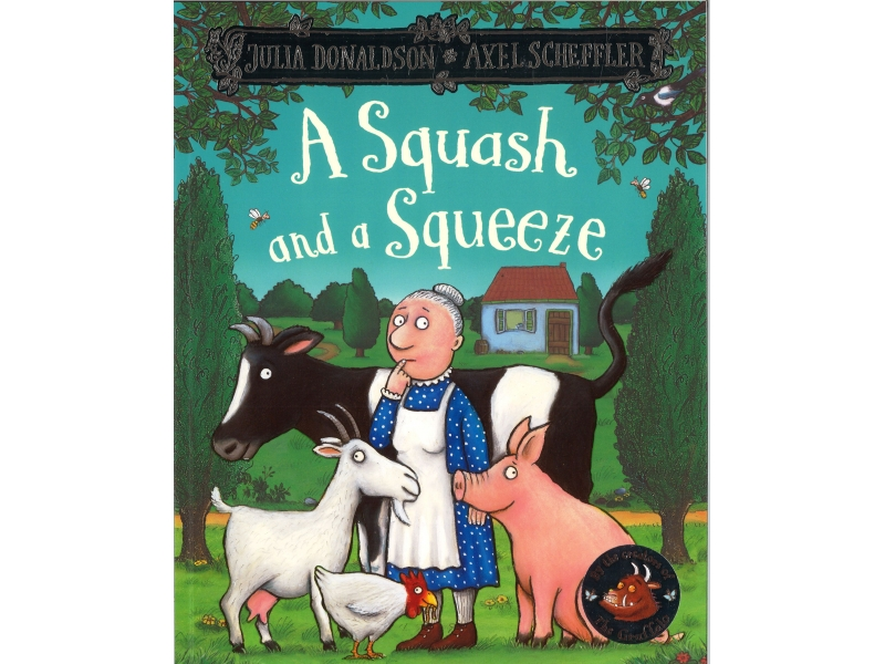 Julia Donaldson & Alex Scheffler - A Squash And A Squeeze