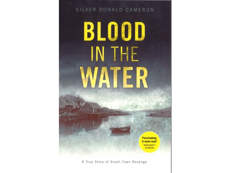 Silver Donald Cameron - Blood In The Water