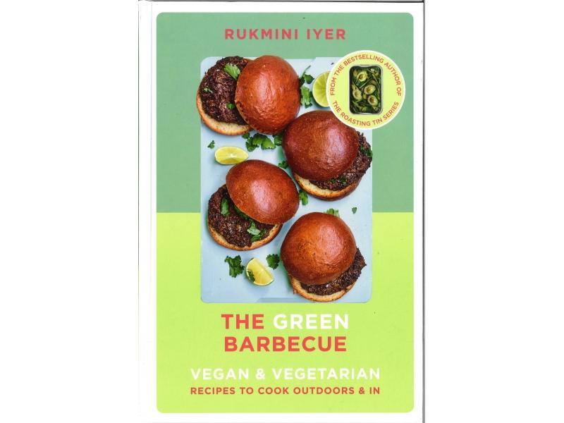 Rukmini Iyer - The Green Barbecue