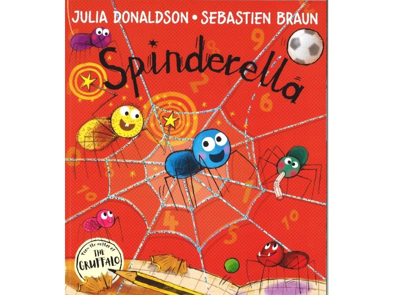 Julia Donaldson & Sebastien Braun - Spinderella