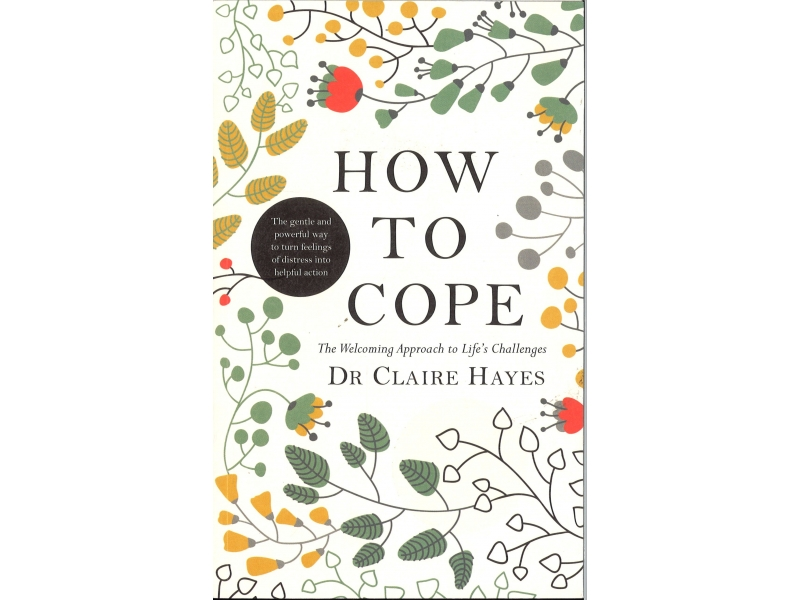 Dr Claire Hayes - How To Cope
