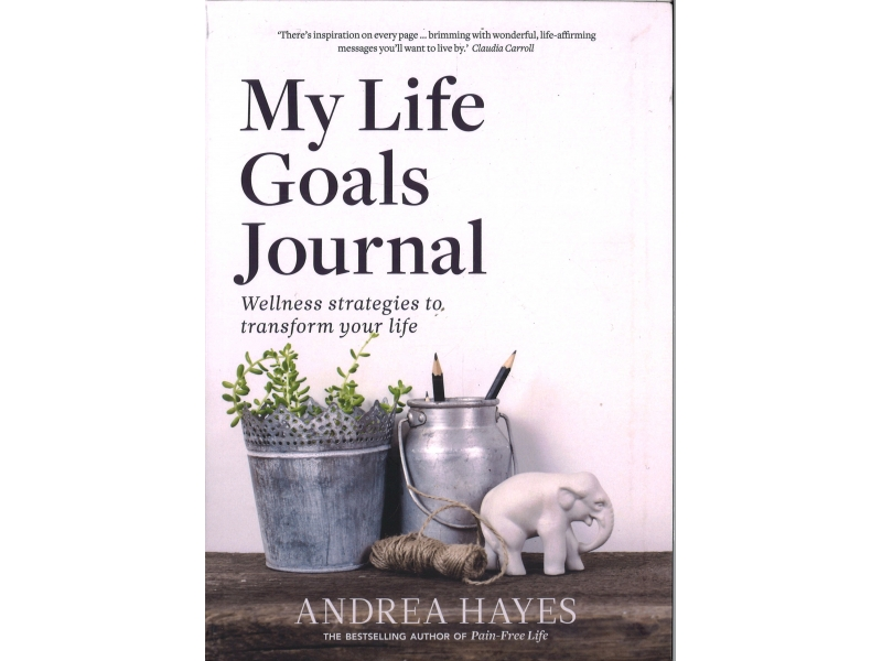 Andrea Hayes - My Life Goals Journal