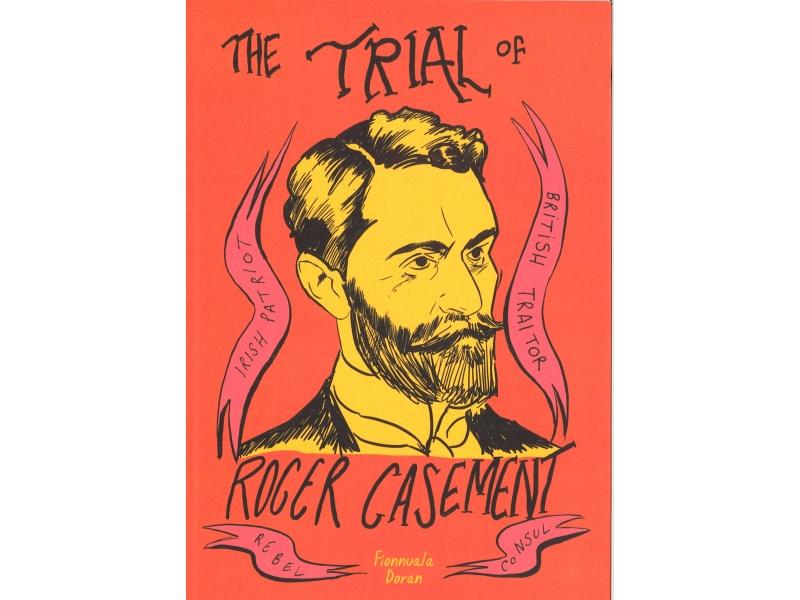 Fionnuala Doran - The Trial Of Roger Casement