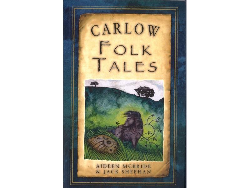 Aideen McBride & Jack Sheehan - Carlow Folk Tales