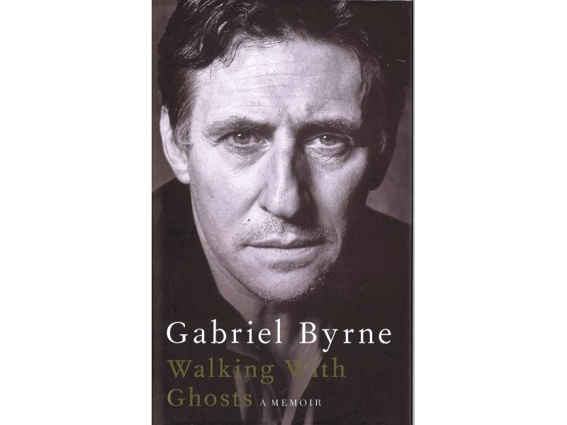 Gabriel Byrne - Walking With Ghosts