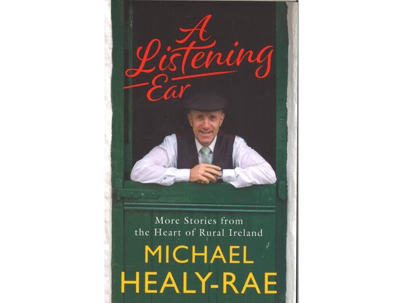 Michael Healy-Rae - A Listening Ear