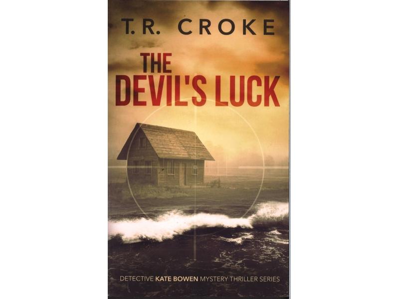T.R. Croke - The Devil's Luck