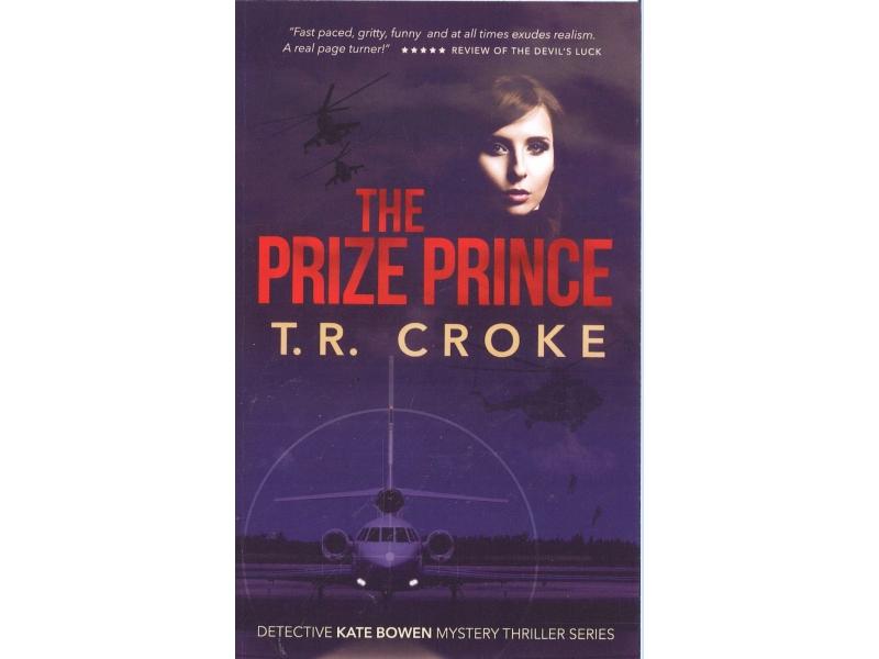 T.R. Croke - The Prize Prince