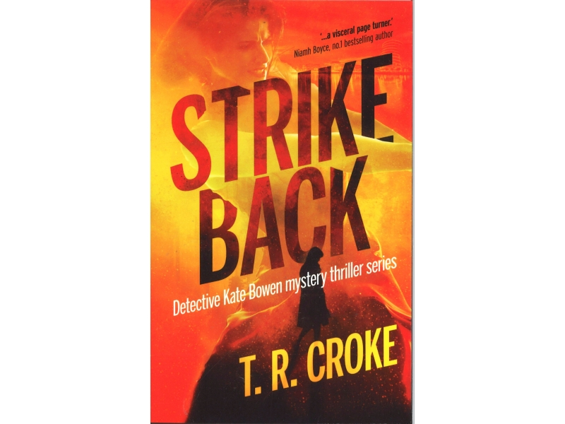 T.R. Croke - Strike Back