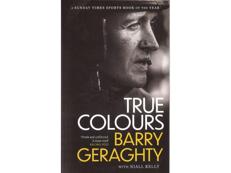 Barry Geraghty - True Colours