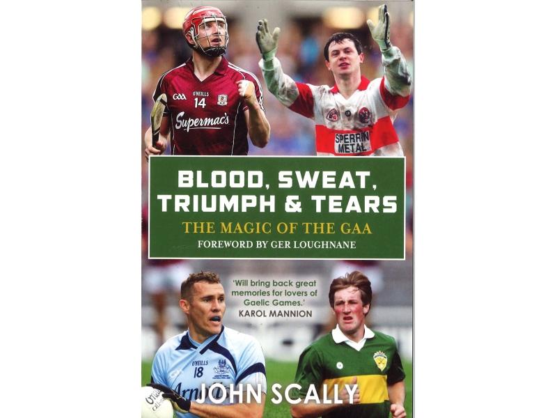 John Scally - Blood, Sweat, Triumph & Tears