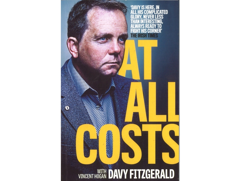 Vincent Hogan With Davy Fitzgerald - At All Costs
