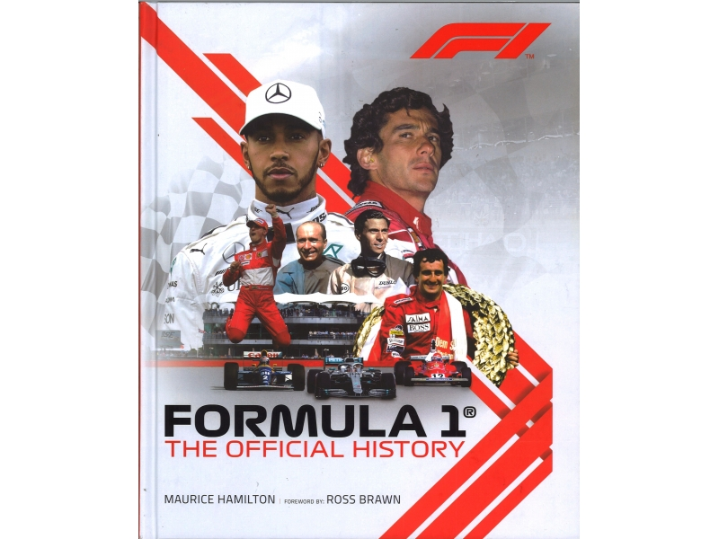 Maurice Hamilton - Formula 1 The Official History