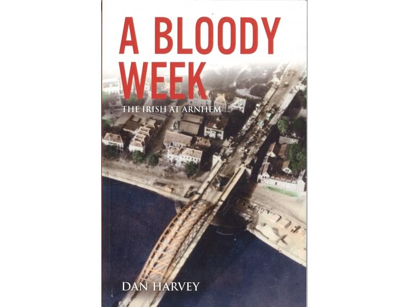 Dan Harvey - A Bloody Week
