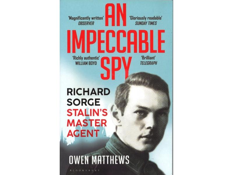 Owen Matthews - An Impeccable Spy