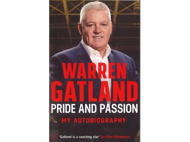 Warren Gatland - Pride And Passion