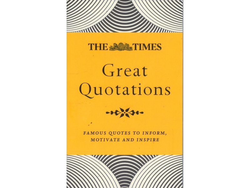 The Times - Great Quotations