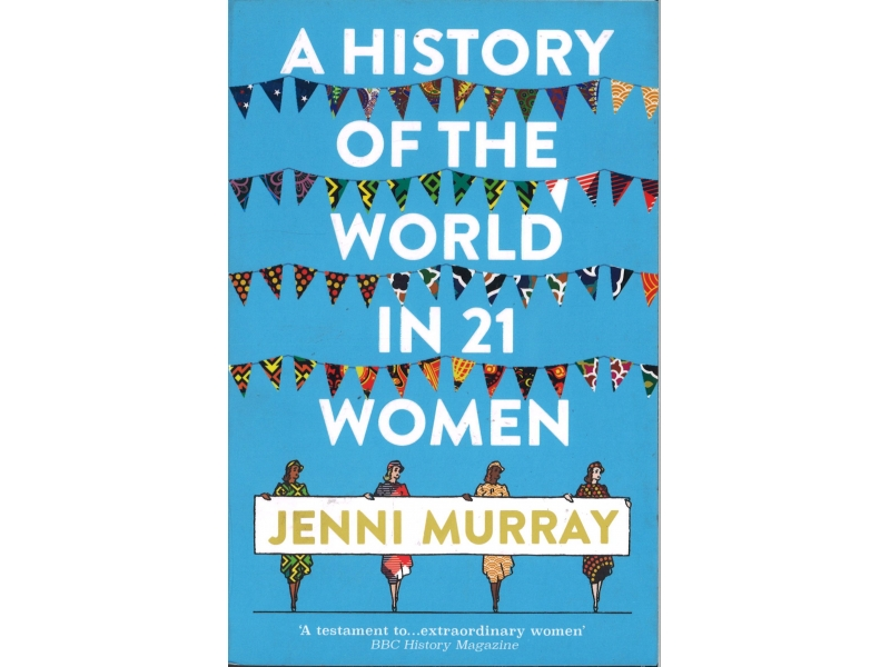 Jenni Murray - A History Of The World In 21 Women