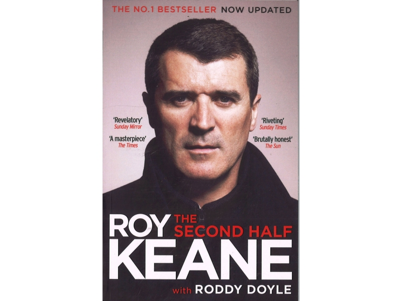 Roy Keane With Roddy Doyle - The Second Half
