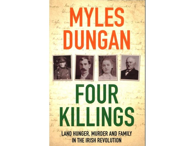 Myles Dungan - Four Killings