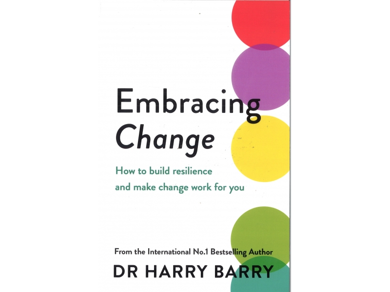 Dr Harry Barry - Embracing Change