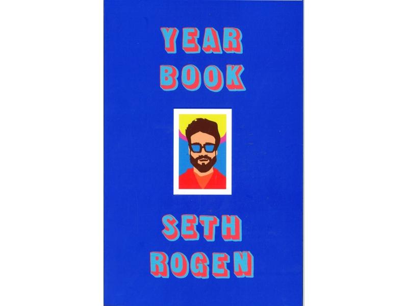 Seth Rogen - Year Book